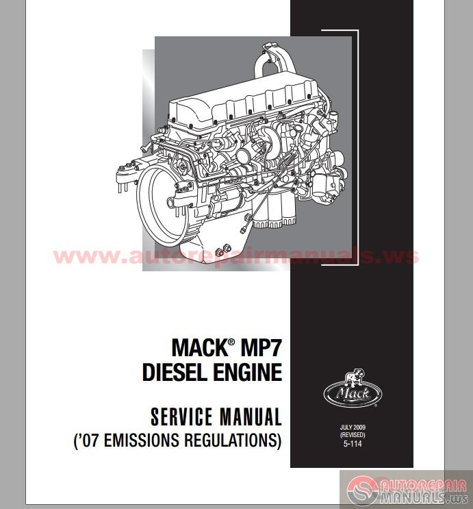 mack mp7 diesel engine service manuals auto repair manual forum mack mp7 diesel engine service manuals size 37mb language english type pdf pages 364