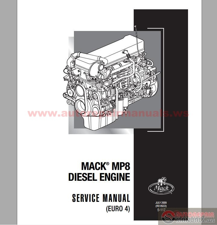 mack mp8 diesel engine 4 service manuals auto repair manual forum heavy equipment
