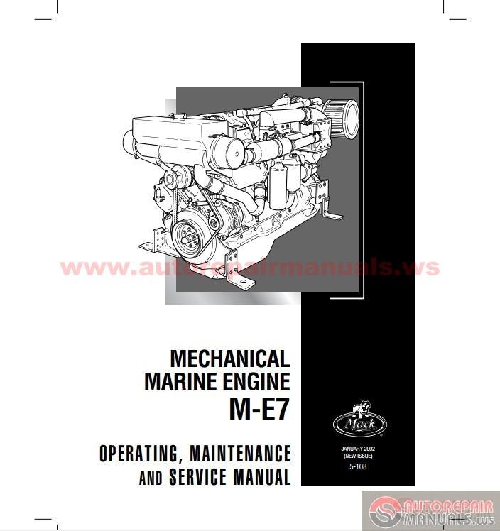 mack marin engine m e7 operating maintenance service manuals auto repair manual forum