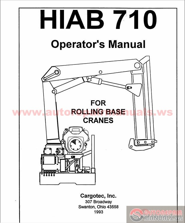 hiab 710 rolling base cranes operator manual auto repair manual rh autorepairmanuals ws crane operator manual liebherr crane operator manual pdf