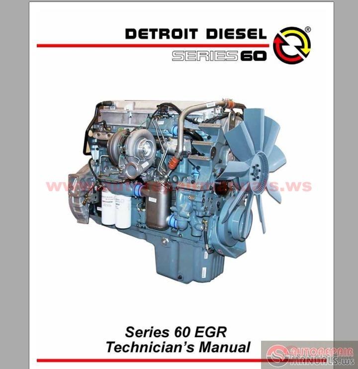 detroit diesel series 60 egr technicians manual auto repair detroit diesel series 60 egr technicians manual size 23mb language english type pdf pages 195