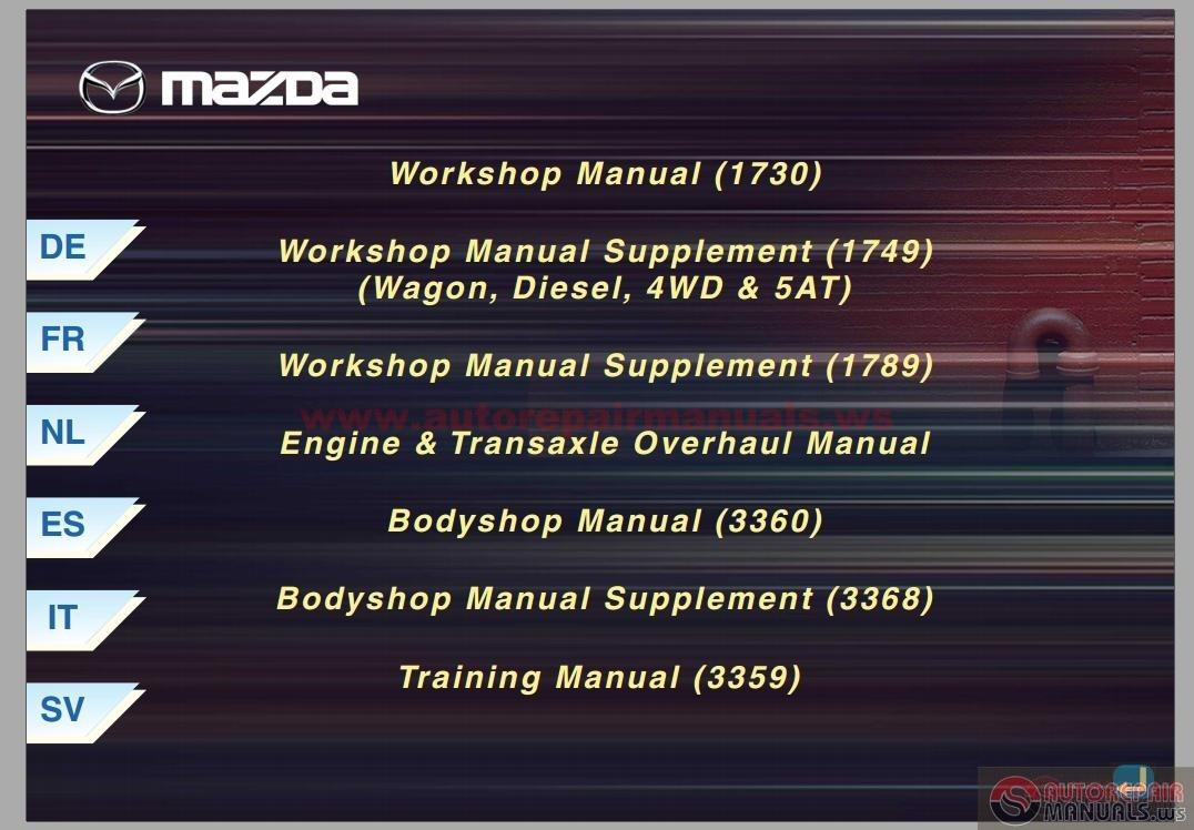Keygen Autorepairmanuals Ws  Mazda 6 Full Workshop Manual