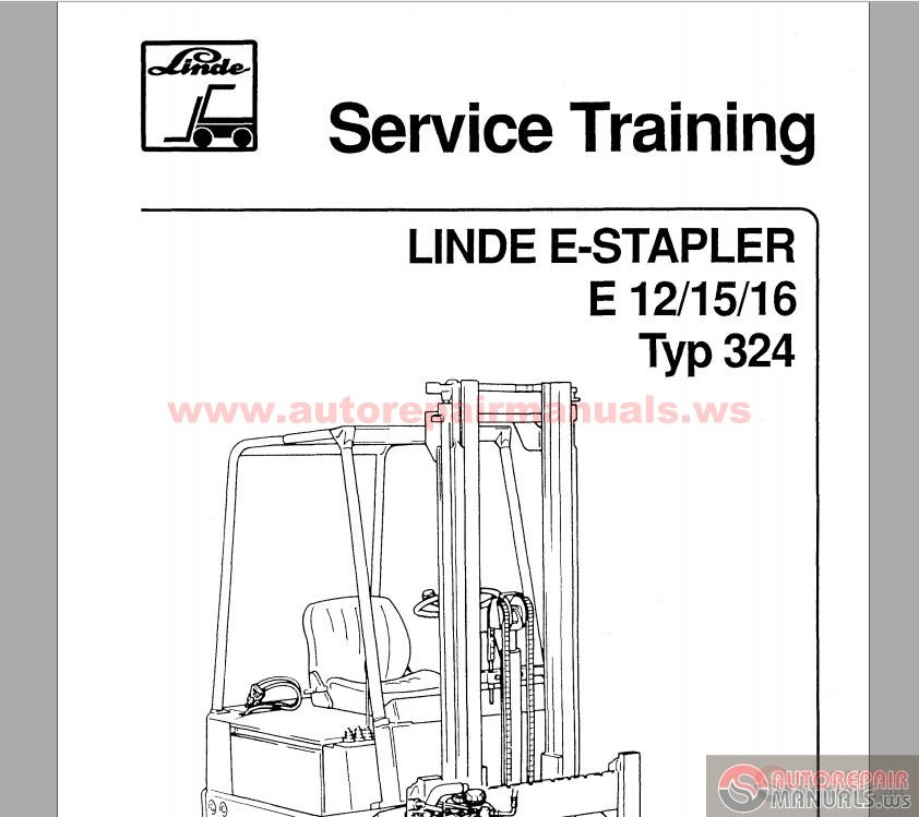 linde e stapler e12 15 16 typ324 service training auto repair manual forum heavy equipment. Black Bedroom Furniture Sets. Home Design Ideas