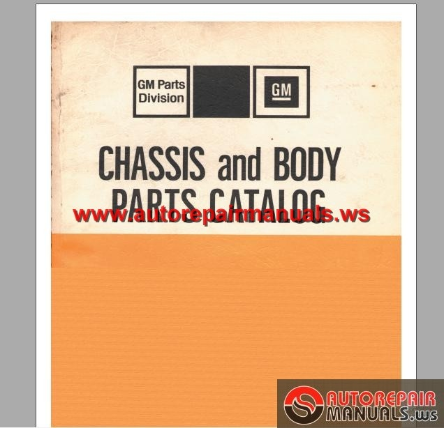 GM Chassis and Body Parts Catalog Thru 1975 | Auto Repair
