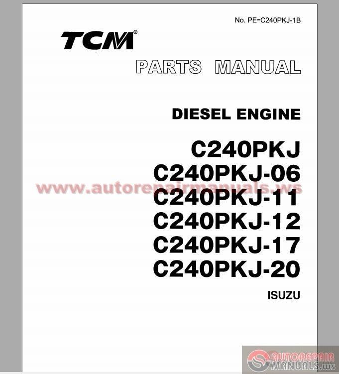 tcm forklift c240pkj series diesel engine isuzu parts. Black Bedroom Furniture Sets. Home Design Ideas