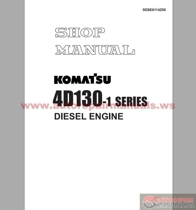komatsu 4d130 1 series diesel engine shop manual auto. Black Bedroom Furniture Sets. Home Design Ideas