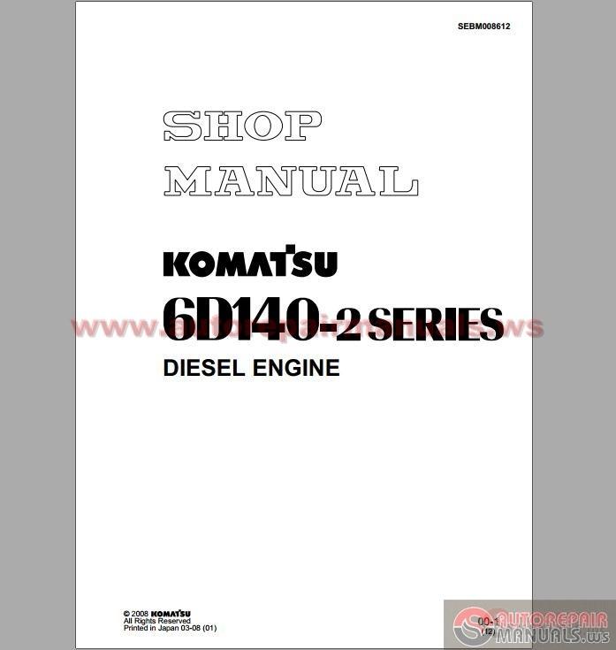 komatsu 6d140 2 series diesel engine shop manual auto. Black Bedroom Furniture Sets. Home Design Ideas