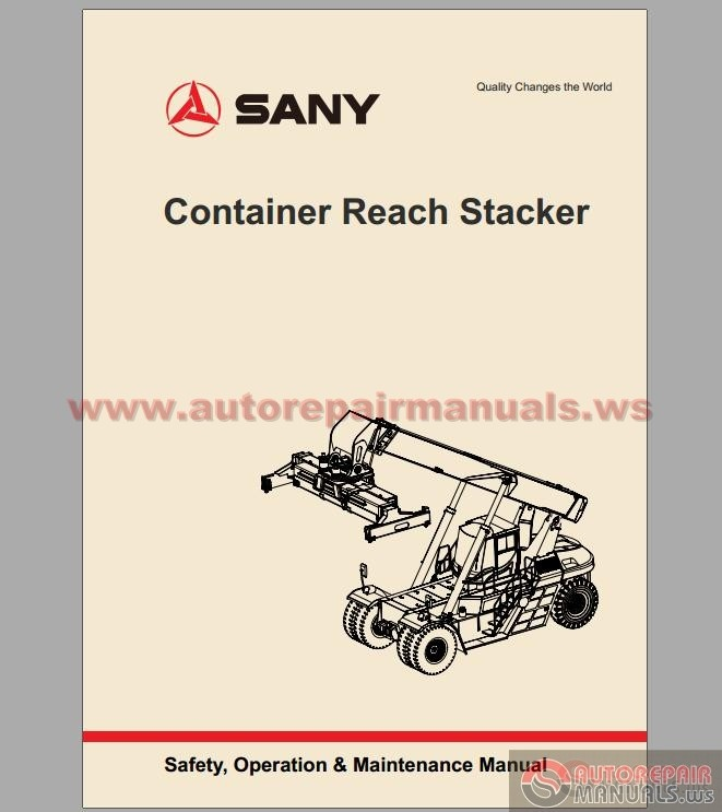 Sany Container Reach Stacker Safety, Operation & Maintenance Manual