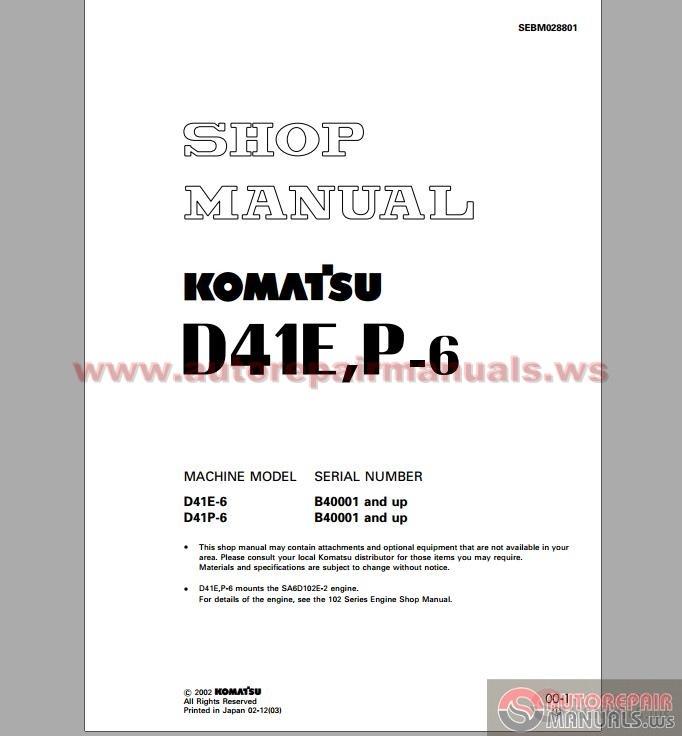 komatsu bulldozers d41p 6 shop manual auto repair manual. Black Bedroom Furniture Sets. Home Design Ideas