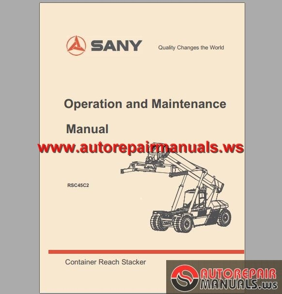 Sany Container Reach Stacker RSC45C2 Operation & Maintenance Manual