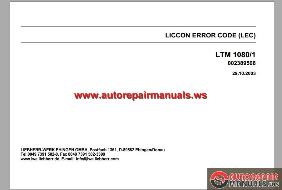 Liebherr Mobile Crane LTM 1080-1 Liccon Error Code | Auto