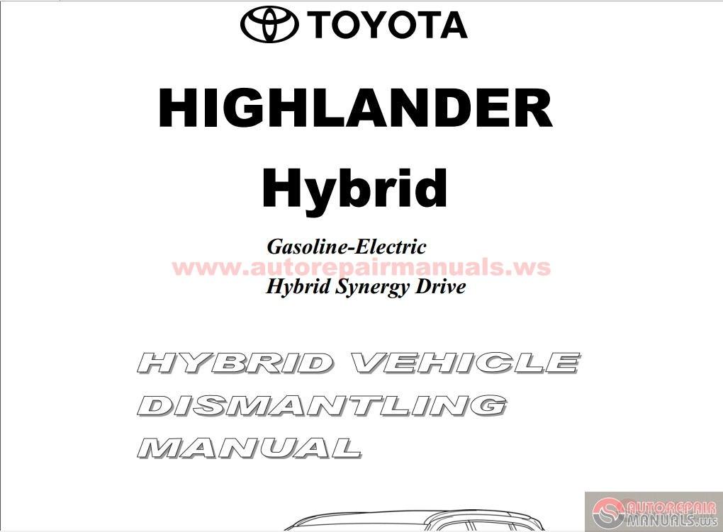 Toyota Highlander Hybrid Vehicle Dismantling Manual 2014