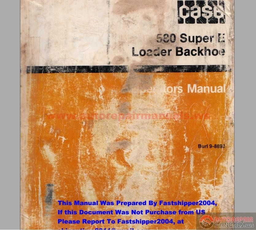 case 580 super l wiring diagram case image wiring case 580 super e operator s loader backhoe manual auto repair on case 580 super l