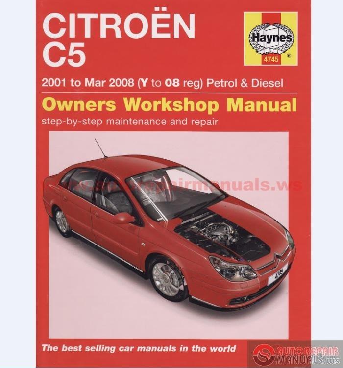 Citroen C5 Haynes Workshop Manual Auto Repair Manual Forum Heavy Equipment Forums Download Repair Workshop Manual
