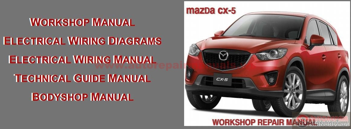 Mazda Cx-5 2012 Workshop Repair Manual