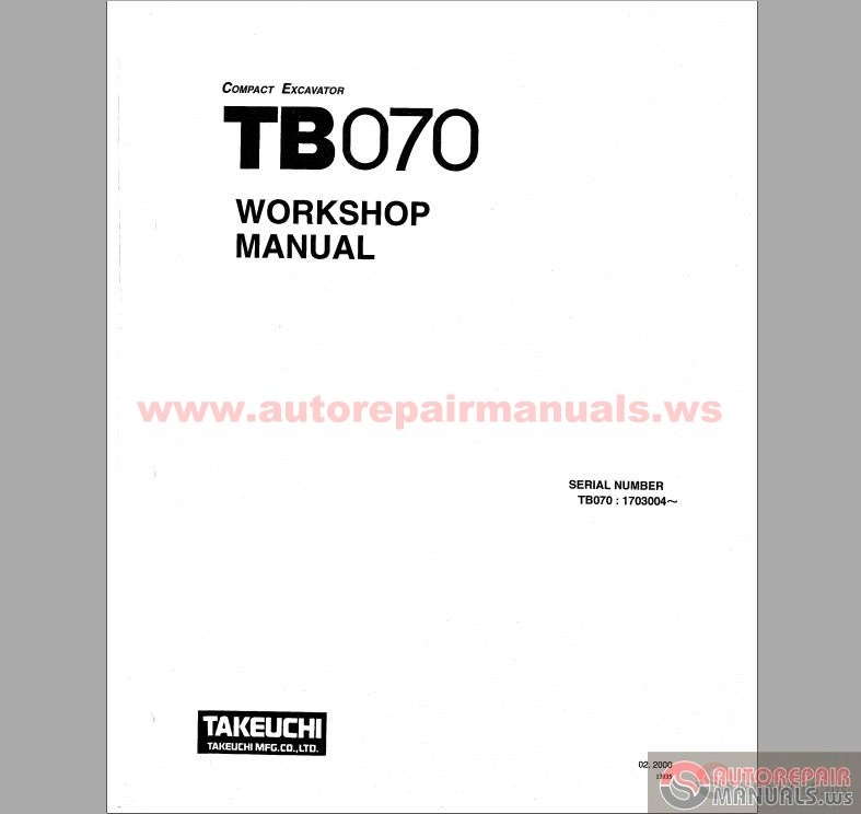 takeuchi compact excavator tb070 workshop manual auto. Black Bedroom Furniture Sets. Home Design Ideas