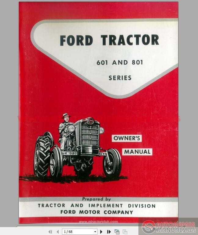Ford 601  U0026 801 Series Tractors - Owner U0026 39 S Manual
