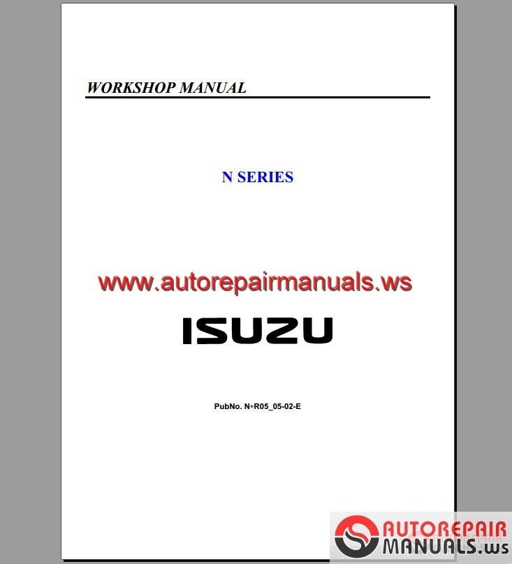 isuzu truck n series workshop manual n 05 05 02 e auto. Black Bedroom Furniture Sets. Home Design Ideas