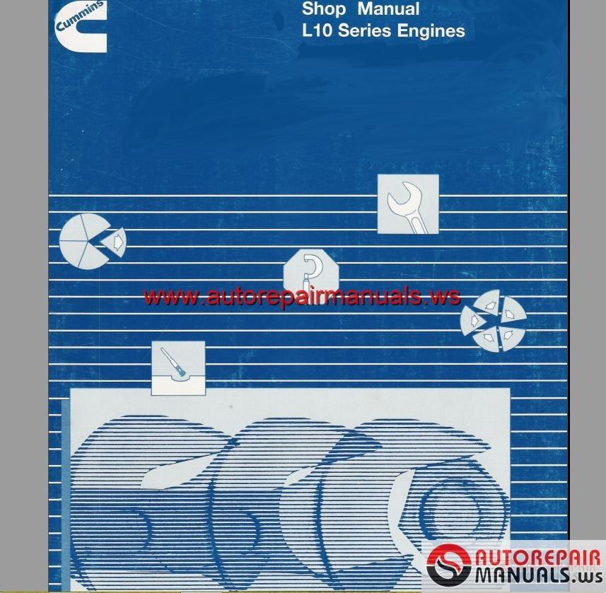 Cummins L10 Series Workshop Manual
