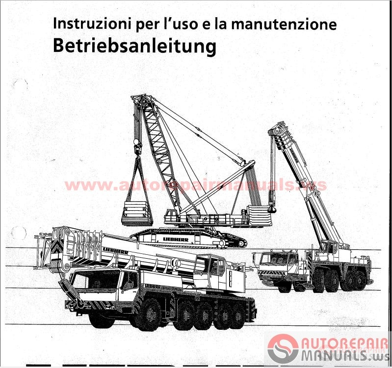 liebherr crane service manual  maintenance manual  operating instructions