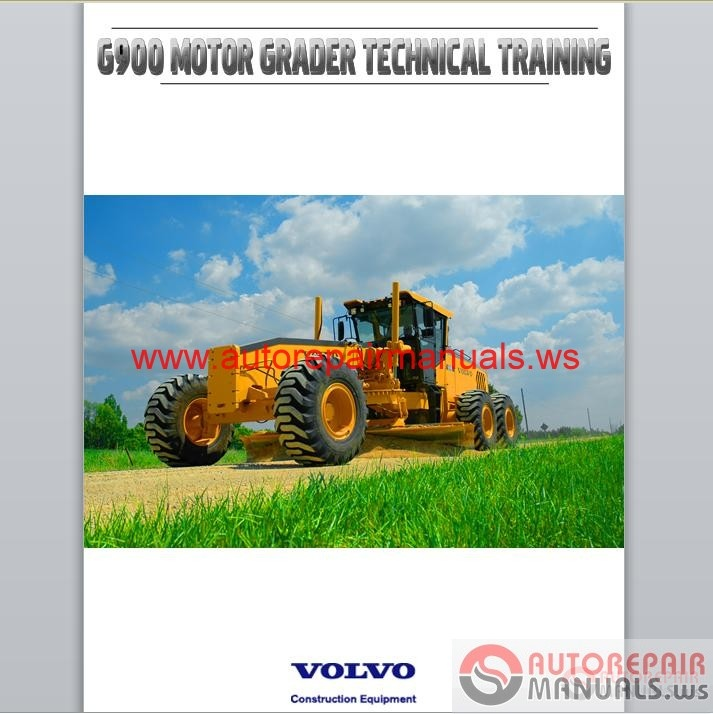 Volvo Motor Grader G900 Technical Training Auto Repair
