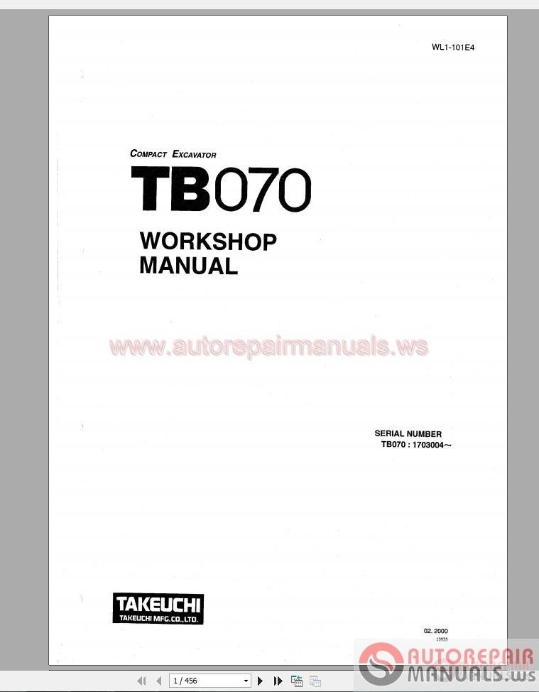 takeuchi compact excavator tb070 wl1 101e4 workshop. Black Bedroom Furniture Sets. Home Design Ideas