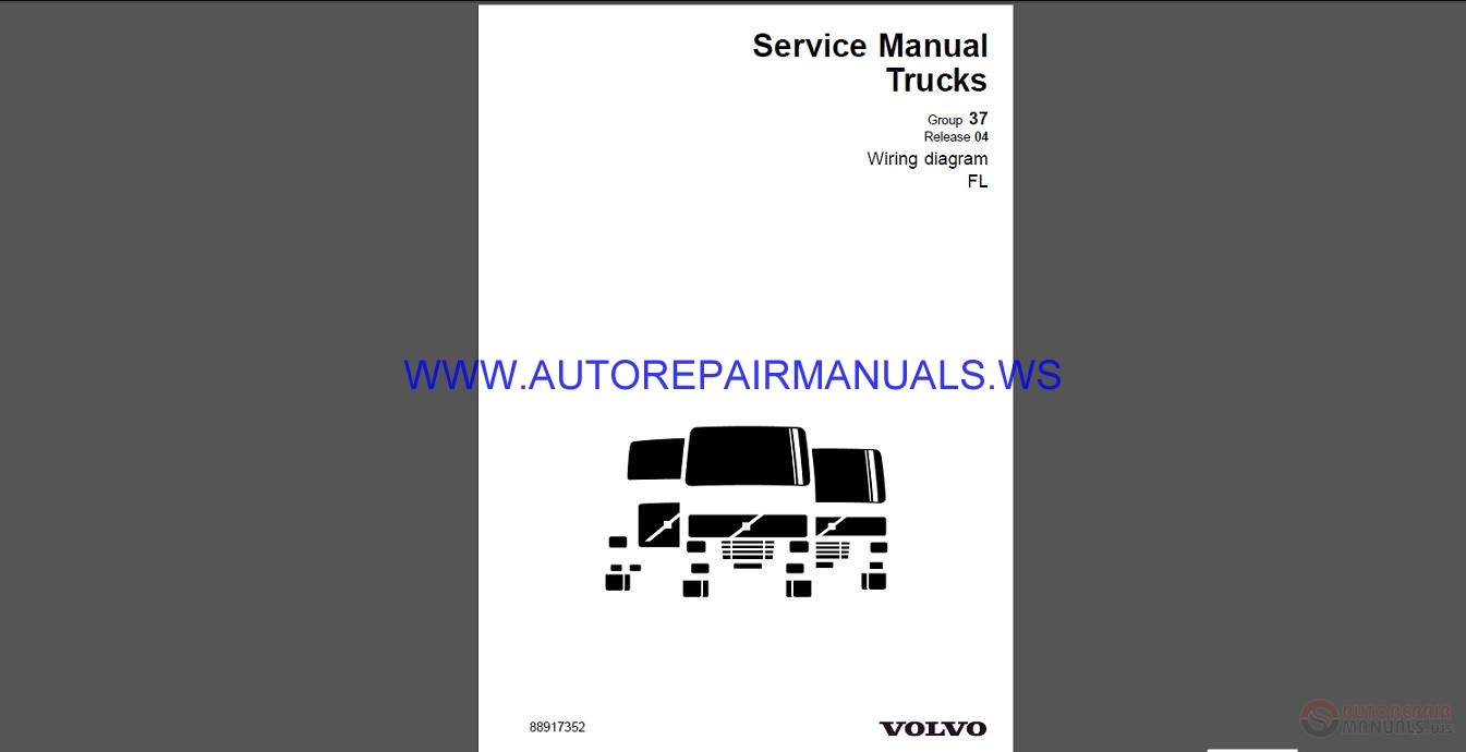 Volvo Trucks FL    Wiring       Diagram    Service Manual   Auto